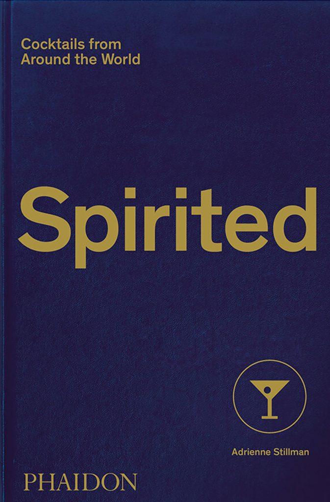 Libros de coctelería para regalar en Navidad, Spirited