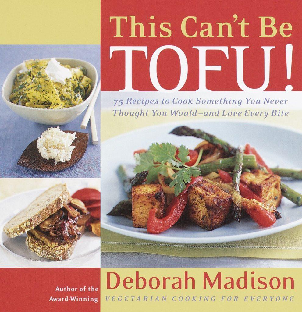 Libro This can't be tofu- Deborah Madison